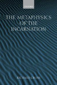 The Metaphysics of the Incarnation: Thomas Aquinas to Duns Scotus