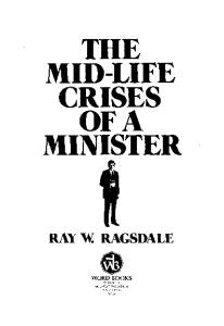 The Mid-Life Crises of a Minister