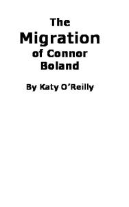 The Migration of Connor Boland
