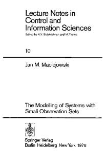 The Modelling of Systems with Small Observation Sets