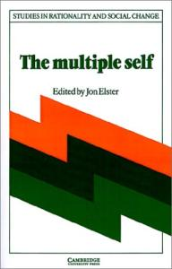 The Multiple Self (Studies in Rationality and Social Change)