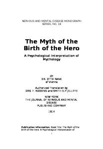 The Myth Of The Birth Of The Hero. A Psychological Interpretation Of Mythology
