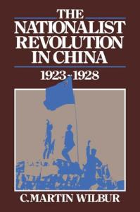 The Nationalist Revolution in China, 1923 -1928