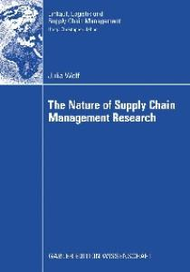 The Nature of Supply Chain Management Research