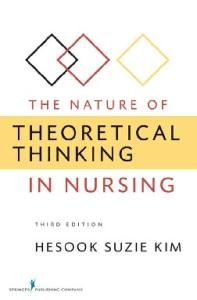 The Nature of Theoretical Thinking in Nursing, Third Edition