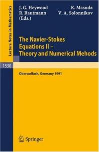 The Navier-Stokes Equations II. Theory and Numerical Methods