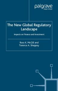 The New Global Regulatory Landscape: Impact on Finance and Investment (Finance and Capital Markets)