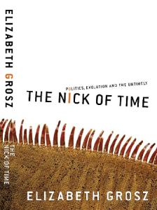 The Nick of Time: Politics, Evolution, and the Untimely