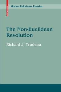The Non-Euclidean Revolution (Modern Birkhäuser Classics)