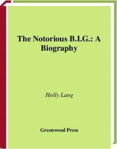The Notorious B.I.G.: A Biography (Greenwood Biographies)