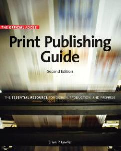 The Official Adobe Print Publishing Guide