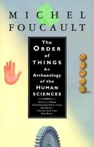 The Order of Things: An Archaeology of the Human Sciences