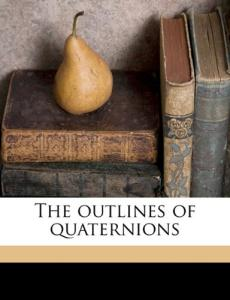 The outlines of quaternions