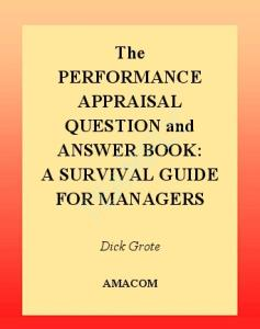 The performance appraisal question and answer book: survival guide for managers
