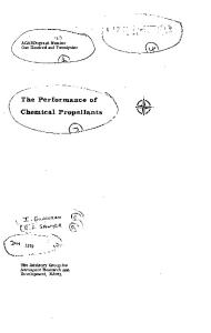 The Performance of Chemical Propellants
