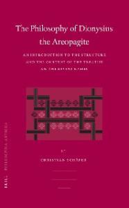 The Philosophy of Dionysius the Areopagite (Philosophia Antiqua)