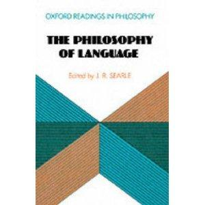 The Philosophy of Language (Oxford Readings in Philosophy)