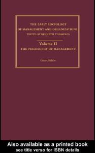 The Philosophy of Management: Early Sociology of Business and Management (The Making of Sociology)