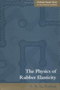 The physics of rubber elasticity