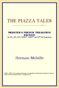 The Piazza Tales (Webster's French Thesaurus Edition)