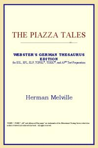 The Piazza Tales (Webster's German Thesaurus Edition)