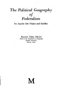 The Political Geography of Federalism: An Inquiry into Origins and Stability