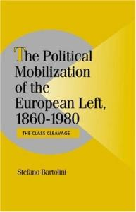 The Political Mobilization of the European Left, 1860-1980: The Class Cleavage (Cambridge Studies in Comparative Politics)