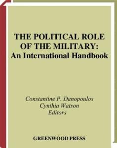 The Political Role of the Military: An International Handbook