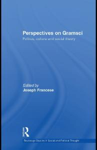 The Politics, Culture and Social Theory of Gramsci: A Multidisciplinary Perspective (Routledge Studies in Social and Political Thought)