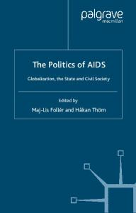 The Politics of AIDS: Globalization, The State and Civil Society