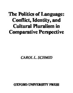 The Politics of Language: Conflict, Identity, and Cultural Pluralism in Comparative Perspective