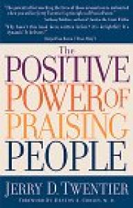 The Positive Power of Praising People