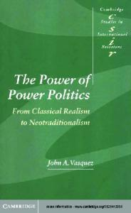 The Power of Power Politics. From Classical Realism to Neotraditionalism