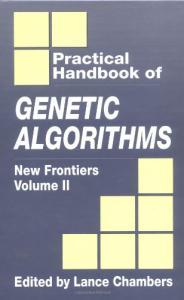 The Practical Handbook of Genetic Algorithms: New Frontiers