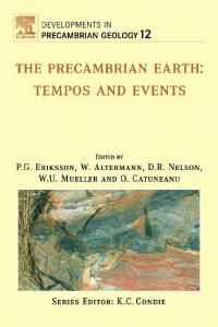 The Precambrian Earth: Tempos and Events (Developments in Precambrian Geology)