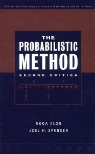 The Probabilistic Method, Second edition (Wiley-Interscience Series in Discrete Mathematics and Optimization)