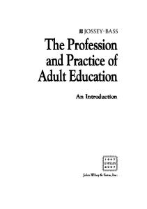 The Profession and Practice of Adult Education: An Introduction (Jossey Bass Higher and Adult Education Series)