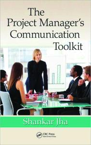 The Project Manager's Communication Toolkit