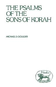 The Psalms of the Sons of Korah (JSOT Supplement)