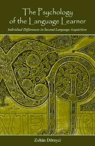 The Psychology of the Language Learner: Individual Differences in Second Language Acquisition (Second Language Acquisition Research)