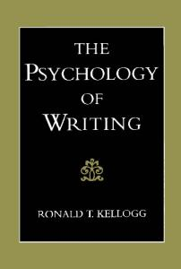 The Psychology of Writing