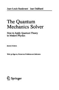 The Quantum Mechanics Solver How to Apply Quantum Theory to Modern Physics
