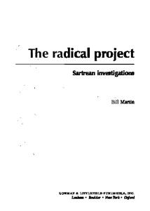 The radical project: Sartrean investigations