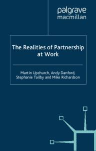 The Realities of Partnership at Work (Future of Work)