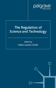 The Regulation of Science and Technology (Studies in Regulation)