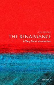 The Renaissance. A Very Short Introduction