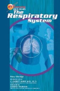 The Respiratory System (21st Century Health and Wellness)