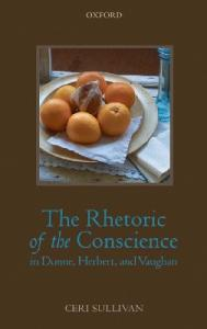 The Rhetoric of the Conscience in Donne, Herbert, and Vaughan