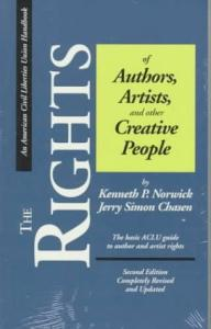The rights of authors, artists, and other creative people: the basic ACLU guide to author and artist rights