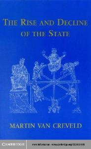 The Rise and Decline of the State